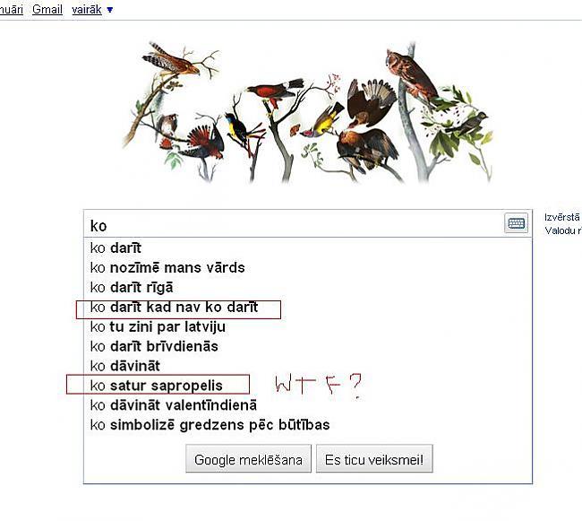 Ko  pēc quotsapropelisquot... Autors: Marchix Ko mēs prasām @ Google