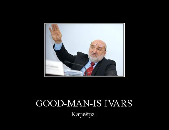 Autors: prodexprodex Good-Man-Is Ivars