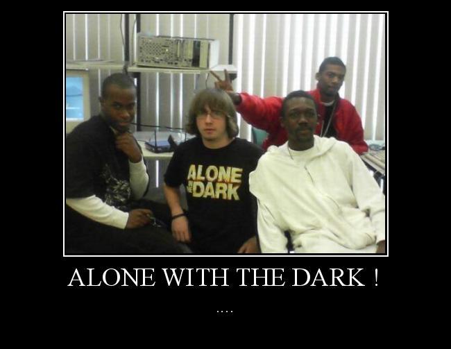 Autors: Kārumnieks alone with the dark !
