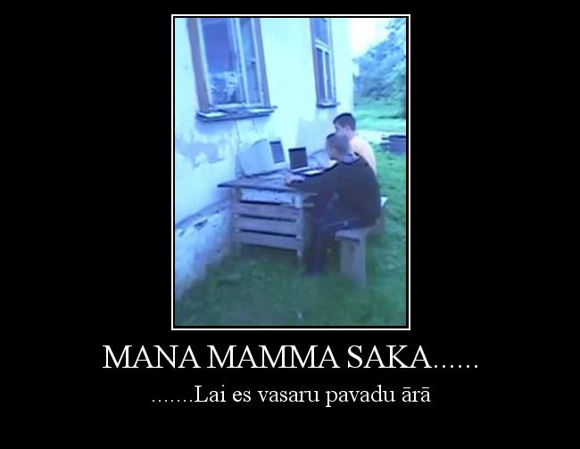 Autors: The wTTF Mana mamma saka......