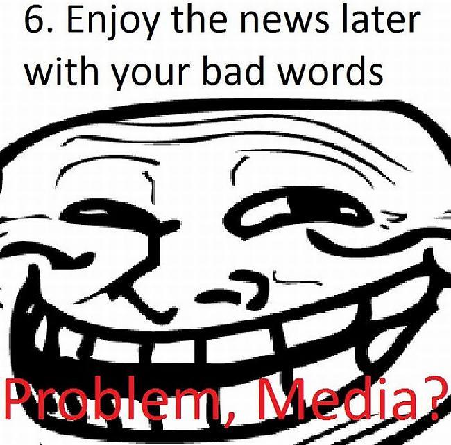Autors: rasty Kā izčakarēt medijus.