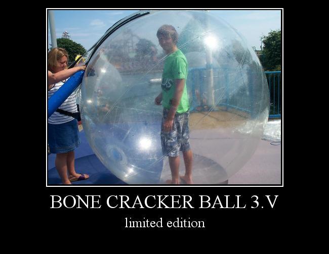 Autors: TheRawr bone cracker ball 3.v