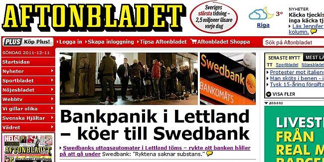 Galvenā Zviedrijas avīze... Autors: ghost07 Swedbank bankrots? vai ažiotāža