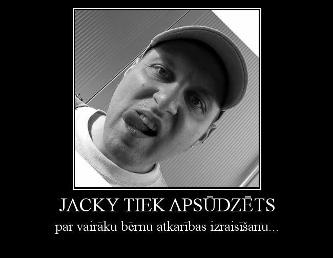 Autors: Fosilija Jacky tiek apsūdzēts
