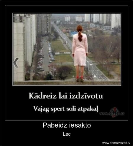 Autors: cukurdukulis Demotivātori...