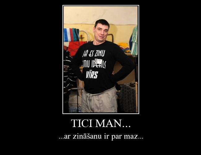 Autors: Kobis Tici man...