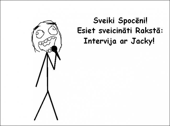 Autors: Fosilija Intervija ar Jacky ^^