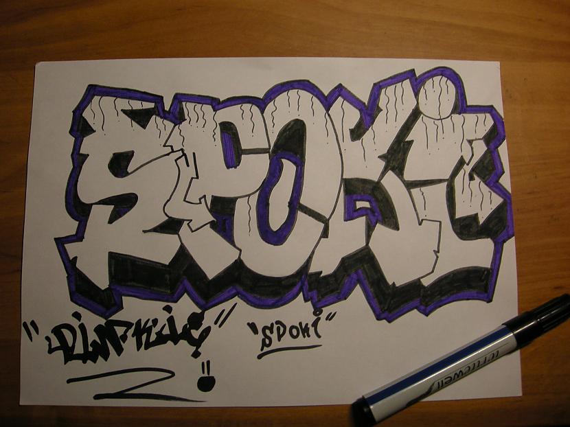 Un viss tikai vēl paraksts D Autors: Kazas kungs Kā es zīmēju graffiti