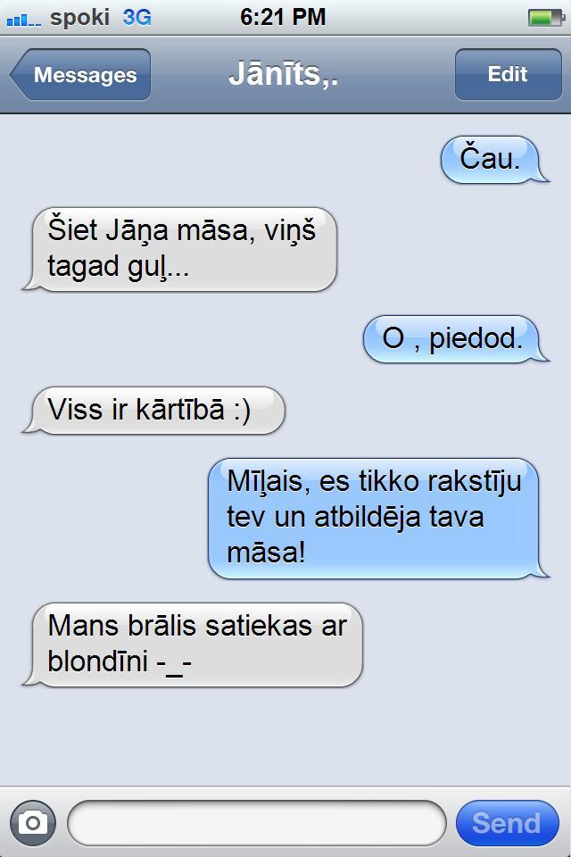 Autors: DP Arodeyz Ak šie SMS #2