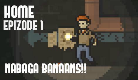 Autors: Fosilija Let`s Play EP.1 - Home - Nabaga banāns [PAVASARIS]
