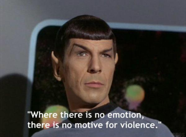 Tur kur nav emociju nav arī... Autors: chakijs16 10 Spoka (Spock) citāti.