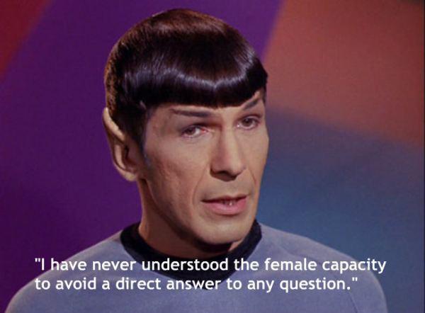 Nekad nēsmu... Autors: chakijs16 10 Spoka (Spock) citāti.