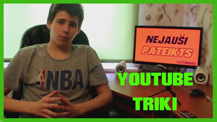 Autors: Tomassbsriga38 Kā kļūt par veiksmīgu youtuberi! | Nejauši Pateikts
