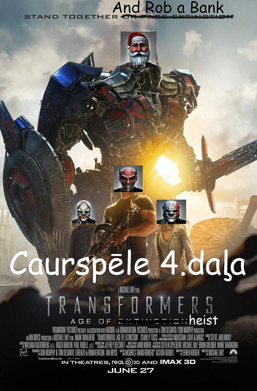 Autors: core222 Ideja jaunai Transformers/Payday filmai?