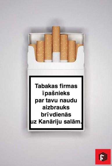 Autors: Fosilija Lūk, ko vajadzētu drukāt uz cigarešu paciņām...