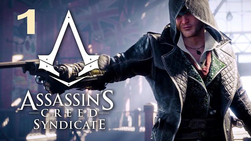 Autors: SilverGun Games Assassins Creed:Syndicate - Part 1