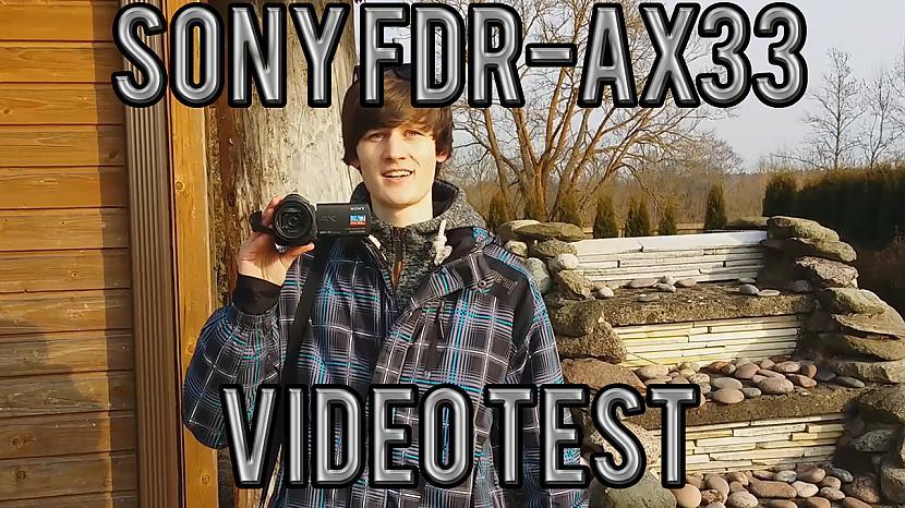 Autors: MartinssD Sony FDR-AX33 Video Test