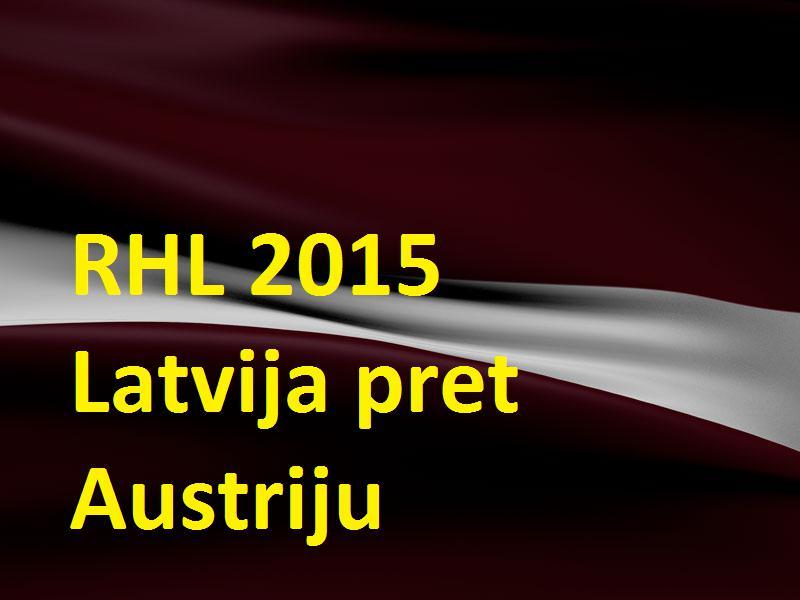 Autors: Latvian Revenger RHL 2015 Pasaules čempionāts hokejā: 7. spēle - Latvija pret Austriju!