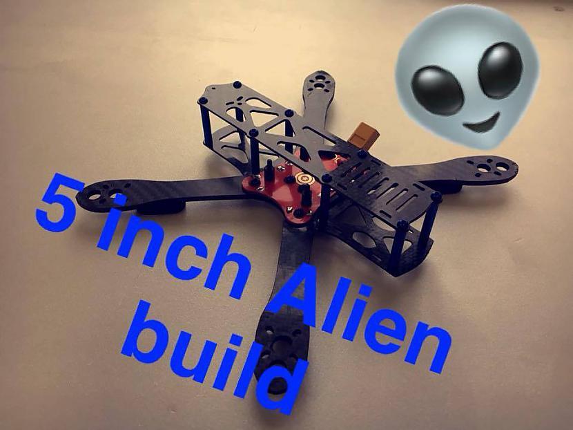 Autors: oraudins Alien 5 inch build video (Kiss PID)