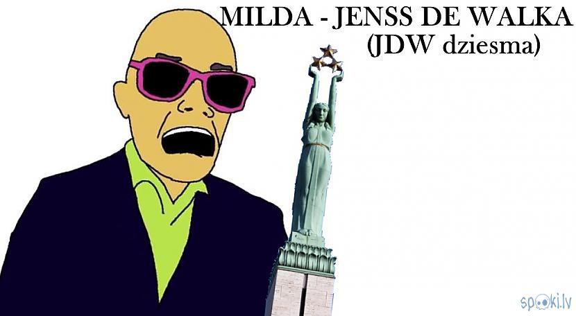 Autors: Fosilija MILDA - Jenss De Walka (dziesma par politiku)