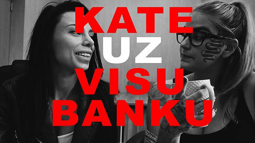 Autors: crazylatviangirls Kate iet uz visu banku!!! | konkursa update |18+|