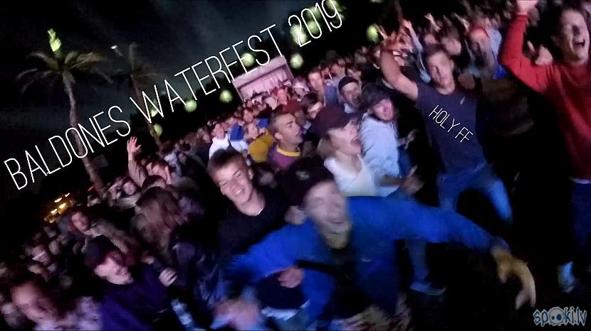 Autors: MorfyB Baldones Waterfest 2019 Mxrtyi Edition