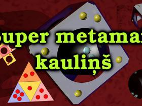 Super metamais kauliņš