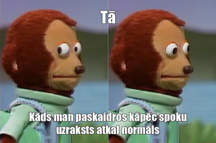 Autors: Spokucis Memes