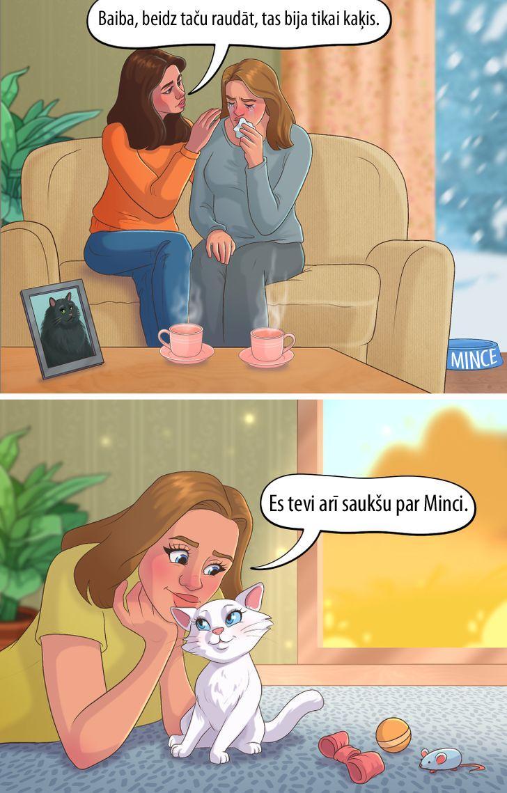 Nē tad nekad nav tikai kaķis... Autors: matilde 15 komiksi, kas atgādina, ka mēs esam atbildīgi par tiem, kurus pieradinām