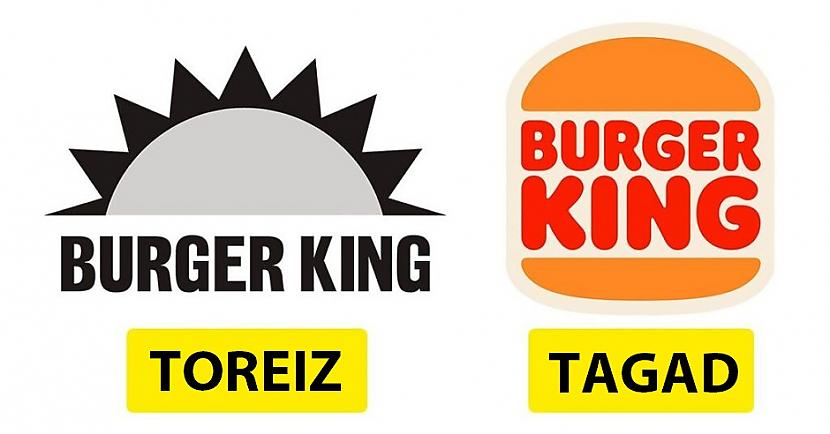 Burger KingKompānija radās... Autors: Lestets Kā pēdējo 50 gadu laikā ir mainījušies slavenu brendu logo?
